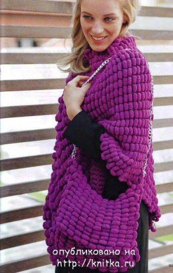 Вязание спицами: пончо и сумочка