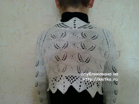 Болеро для девочки - работа Натальи Фадеевой вязание и схемы вязания