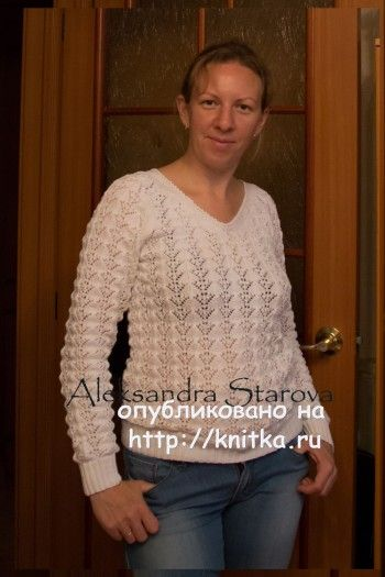 Ажурный пуловер спциами – работа Александры Старовой. Вязание спицами.